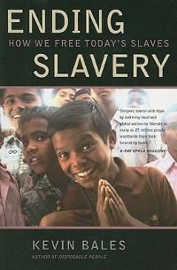 Ending Slavery 1st Edition 9780520257962 0520257960