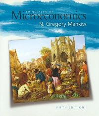 Principles of Microeconomics 5th edition 9780324589986 0324589980