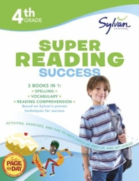 Fourth Grade Super Reading Success (Sylvan Super Workbooks) 0 9780375430077 0375430075