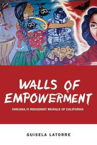 Walls of Empowerment 1st Edition 9780292719064 029271906X