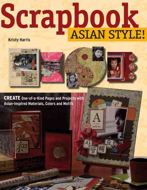 Scrapbook Asian Style! 0 9780804839334 0804839336