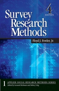 Survey Research Methods 4th edition 9781412958417 1412958415