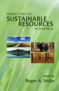 Perspectives on Sustainable Resources in America 0 9781933115634 1933115637