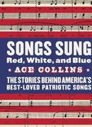 Songs Sung Red, White, and Blue 1st edition 9780060513047 0060513047
