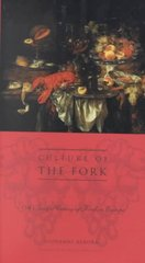 Culture of the Fork 0 9780231121507 0231121504