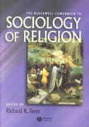 The Blackwell Companion to Sociology of Religion 1st edition 9780631212416 0631212418