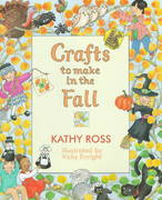 Crafts to Make in the Fall 0 9780761303350 0761303359