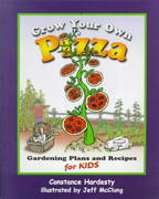 Grow Your Own Pizza 0 9781555913984 1555913989
