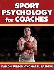 Sport Psychology for Coaches 1st Edition 9780736039864 0736039864