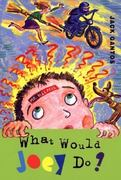 What Would Joey Do 1st Edition 9780374706494 0374706492