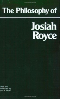 The Philosophy of Josiah Royce 0 9780915145416 0915145413