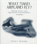 What Makes Airplanes Fly? 2nd Edition 9780387947846 0387947841