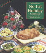 The (Almost) No Fat Holiday Cookbook 1st edition 9781570670091 1570670099