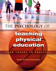 The Psychology of Teaching Physical Education 1st Edition 9781890871864 1890871869
