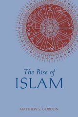 The Rise of Islam 1st Edition 9780872209312 0872209318