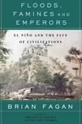 Floods, Famines, and Emperors 1st Edition 9780465005307 0465005306