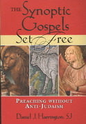 The Synoptic Gospels Set Free 1st Edition 9780809145836 0809145839