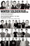 Winter Soldier: Iraq and Afghanistan 1st Edition 9781608460601 1608460606