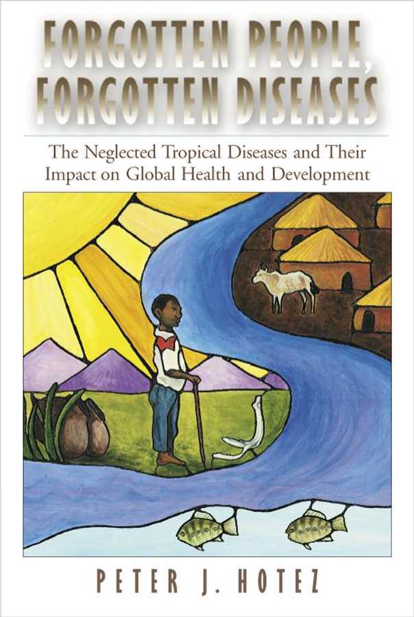 Forgotten People, Forgotten Diseases 1st edition 9781555814403 1555814409
