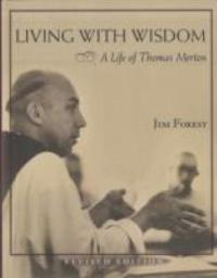 Living with Wisdom 2nd Edition 9781570757549 1570757542