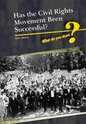 Has the Civil Rights Movement Been Successful? 0 9781432916756 1432916750