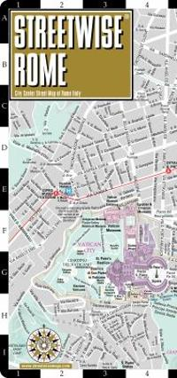 Streetwise Rome Map - Laminated City Center Street Map of Rome, Italy 3rd edition 9781931257022 1931257027