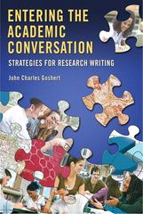 Entering the Academic Conversation 1st Edition 9780132435970 0132435977
