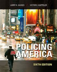 Policing In America 6th edition 9781593455101 1593455100
