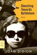 Slouching Towards Bethlehem 1st Edition 9780374531386 0374531382