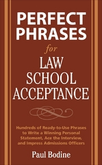 Perfect Phrases for Law School Acceptance 1st edition 9780071598224 0071598227