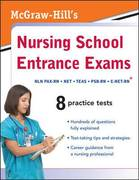 McGraw-Hill's Nursing School Entrance Exams 1st edition 9780071599375 0071599371