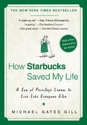 How Starbucks Saved My Life 1st Edition 9781592404049 1592404049