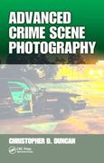 Advanced Crime Scene Photography 0 9781420087895 1420087894
