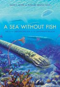 A Sea without Fish 1st Edition 9780253013491 0253013496