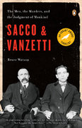 Sacco and Vanzetti 1st Edition 9780143114284 014311428X