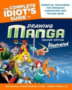 The Complete Idiot's Guide to Drawing Manga Illustrated, 2nd Edition 2nd edition 9781592578238 1592578233