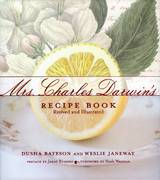 Mrs. Charles Darwin's Recipe Book 0 9780980155730 0980155738