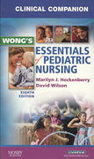 Clinical Companion for Wong's Essentials of Pediatric Nursing 8th Edition 9780323053549 0323053548