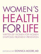 Women's Health For Life 1st edition 9780756642778 0756642779