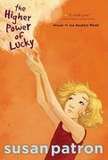 The Higher Power of Lucky 1st Edition 9781416975571 1416975578