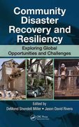 Community Disaster Recovery and Resiliency 0 9781420088229 142008822X