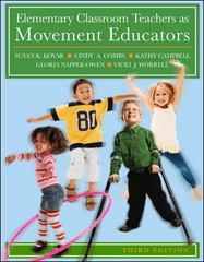 Elementary Classroom Teachers as Movement Educators 3rd Edition 9780073376462 0073376469