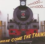 Whooo, Whooo… Here Come The Trains 0 9781604724349 160472434X