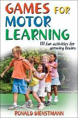 Games for Motor Learning 1st edition 9780736074179 0736074171