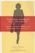 Telling Stories Out of Court 0 9780801473579 0801473578