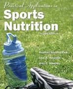 Practical Applications In Sports Nutrition 2nd Edition 9780763754945 0763754943
