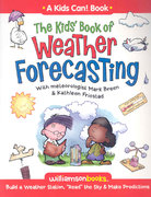 The Kids' Book of Weather Forecasting 0 9780824968236 0824968239