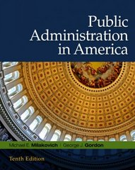 Public Administration in America 10th edition 9780495569404 0495569402