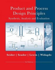 Product and Process Design Principles 3rd Edition 9780470048955 0470048956