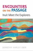 Encounters on the Passage 2nd edition 9780802092755 0802092756